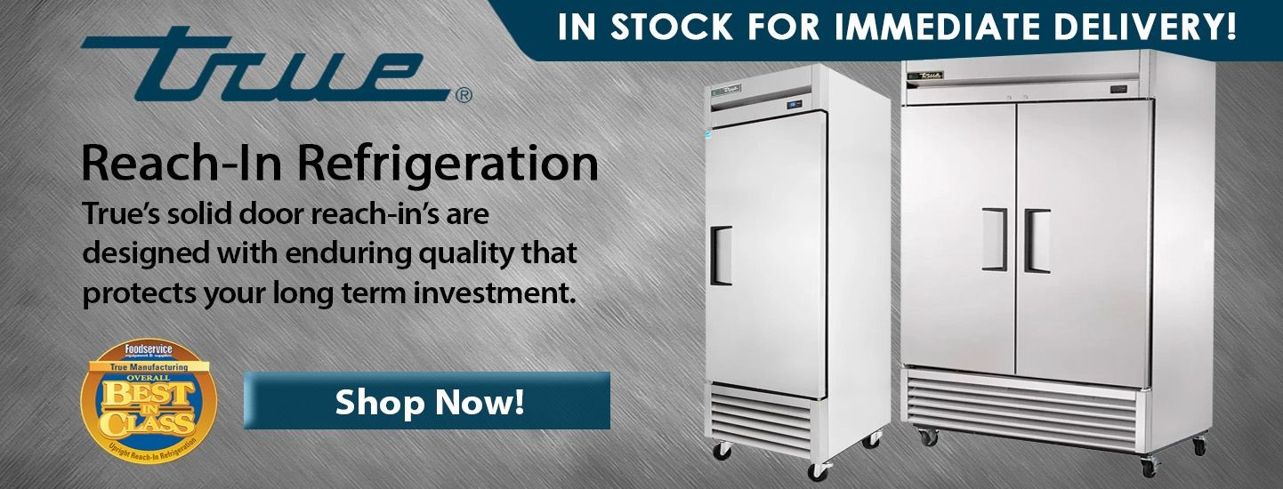 Shop TRUE Reach-In Refrigerators now!